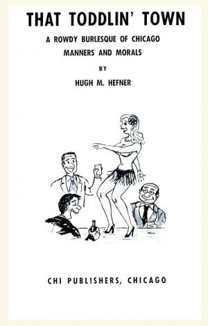 titelpagina boekje Hugh Hefner, voorafgaand aan de eerste Playboy