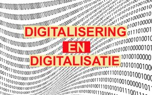 digitalisering en digitalisatie